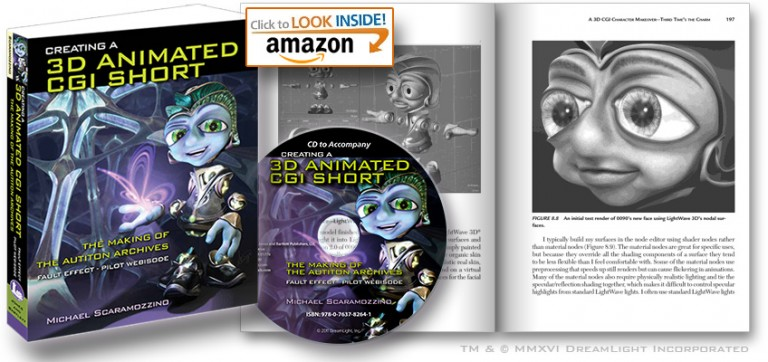 Creating a 3D Animated CGI Short - The Making of The Autiton Archives - Fault Effect - Pilot Webisode, Book on Amazon.com