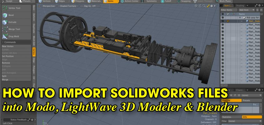 How to Import Solidworks Files into Modo, LightWave 3D Modeler & Blender