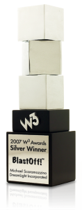 2007 W3 Awards Silver Winner BlastOff! Michael Scaramozzino DreamLight Incorporated