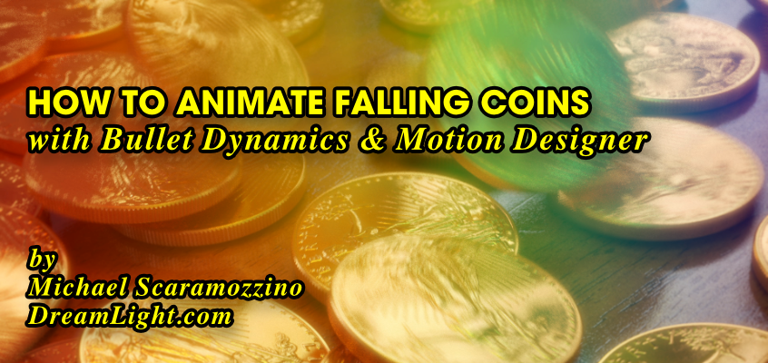How to Animate Falling Coins with Bullet Dynamics
