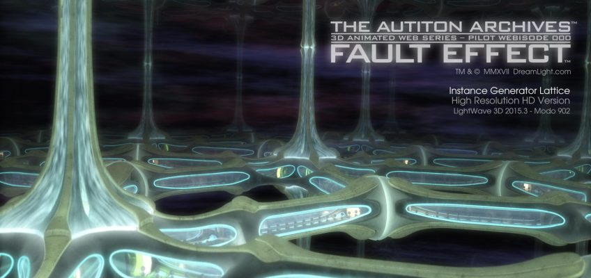 Fault Effect - The Autiton Archives - Pilot Webisode - Instance Generator Lattice