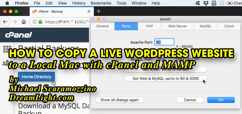 How to Copy a Live WordPress Website to a Local Mac with cPanel and MAMP