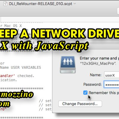 How to Keep a Network Drive Mounted on Mac OS X with DLI_ReMounter JavaScript