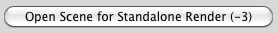 DLI_SNUB-Launcher Open Scene for Standalone Rendering Button