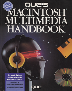 Que's Macintosh Multimedia Handbook - Scaramozzino - Lucid Beginnings